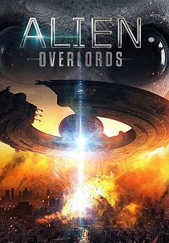 Watch Alien Overlords 2018 Online Movie HD Download