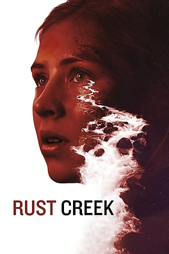 Watch Rust Creek (2018) Movie Full HD 1080p [ Download ]