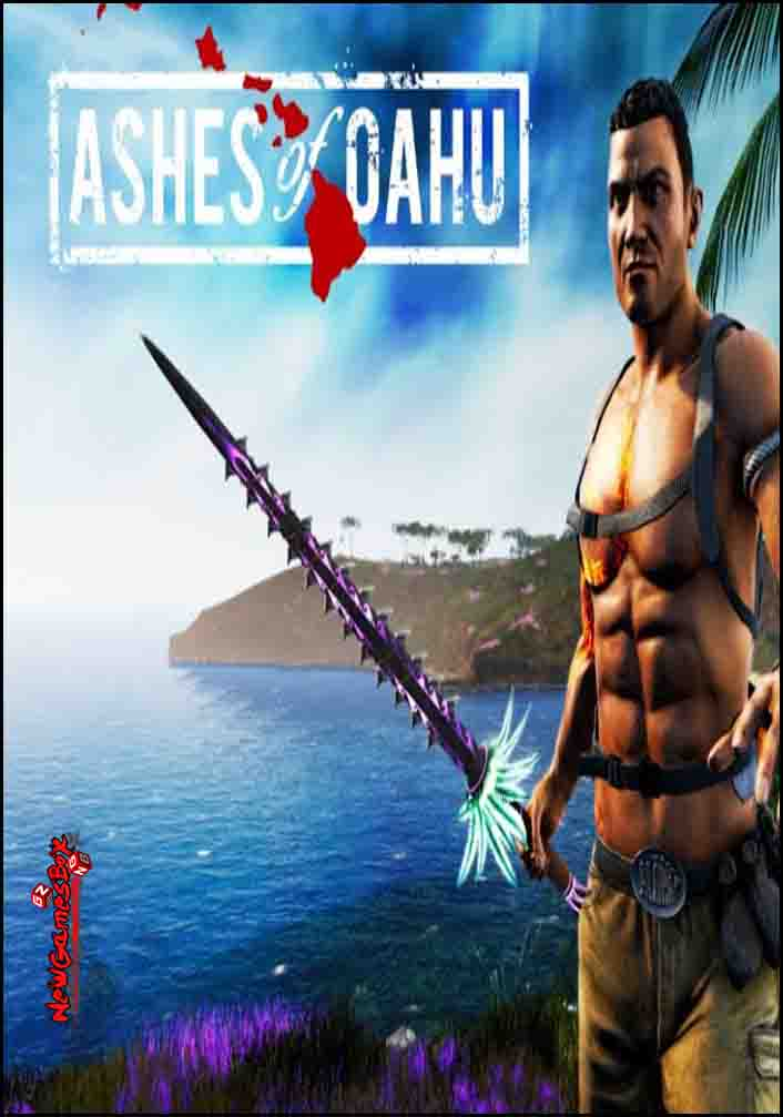 Ashes of Oahu-CODEX PC Direct Download [ 2k19 ]