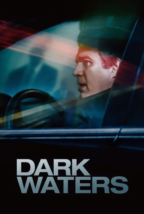 Watch Dark Waters (2019) Movie Full HD [ Download ]