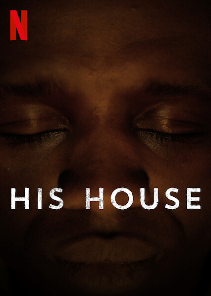 Watch His House (2020) Movie Full HD [ Download ]