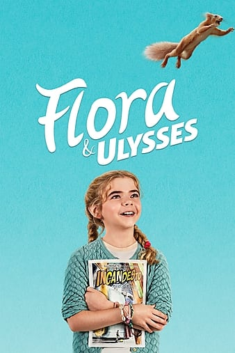 WatchFlora and Ulysses (2021) Movie Full HD [ Download ]