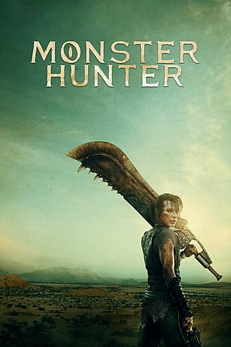 Watch Monster Hunter (2020) Movie Full HD [ Download ]