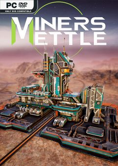 Download Miners Mettle Early Access in PC [ Torrent ]